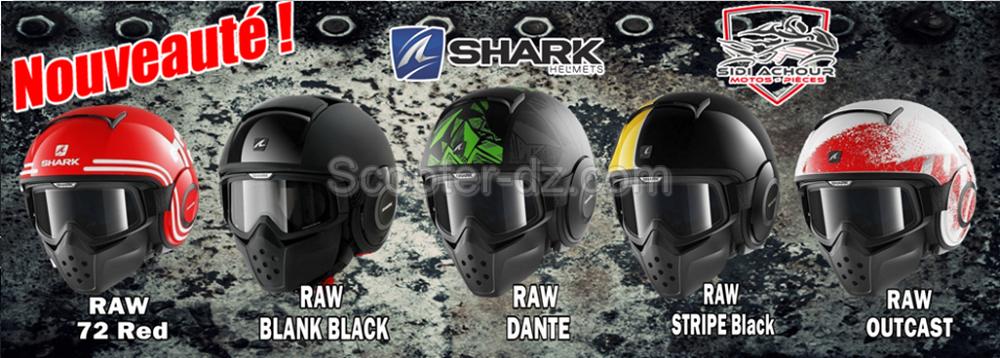 "Arrivage massif de casque ""Shark"" - Raw & Evoline 3"