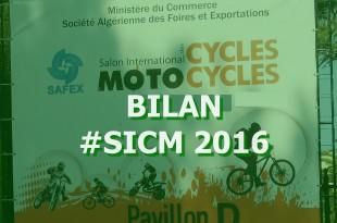 SICM 2016 : Bilan d'une 3ème édition quasi ratée, encore que ...