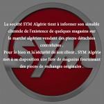SYM Algérie met en garde ses clients contre la contrefaçon