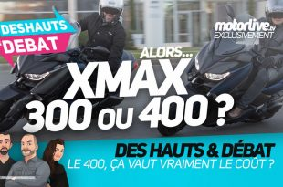 Xmax 300 vs Xmax 400 : quel maxiscooter Yamaha choisir ? | Des Hauts et Débat
