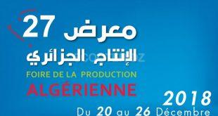 27ème Foire de la Production Nationale - 20/26 décembre 2018